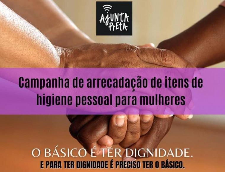 Campanha do Coletivo Feminista de Mulheres Negras do Tocantins - Ajunta Preta